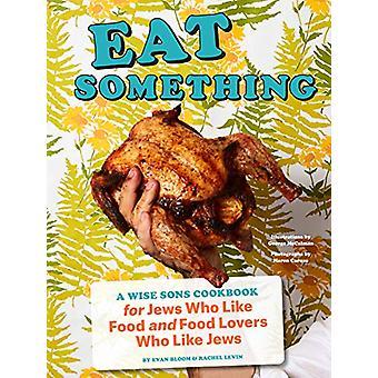 Eat Something by Evan Bloom - 9781452178745 Book