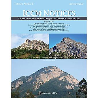 Notices of the International Congress of Chinese Mathematicians - Vol