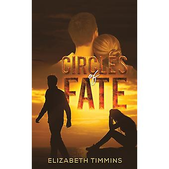 Circles of Fate by Timmins & Elizabeth