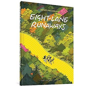 Acht-lane Runaways