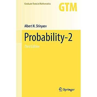 Probability-2 (Graduate Texts in Mathematics)