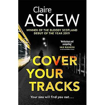 Cover Your Tracks From the Shortlisted CWA Gold Dagger Author DI Birch