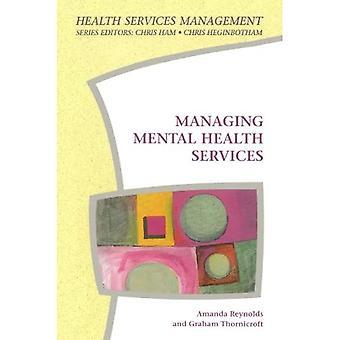 Managing Mental Health Service