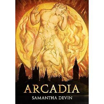 Arcadia - Una Tragedia Moderna by Samantha Devin - 9780993323003 Book