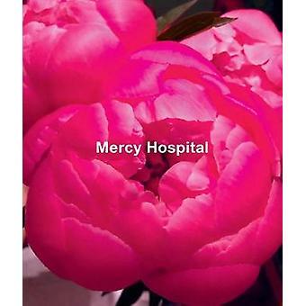 Ida Applebroog  Mercy Hospital