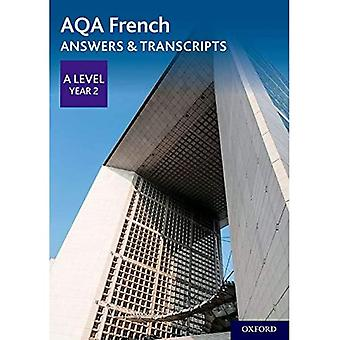 AQA A Level French: Key Stage Five: AQA A Level Year 2 French Answers & Transcripts (AQA A Level French)