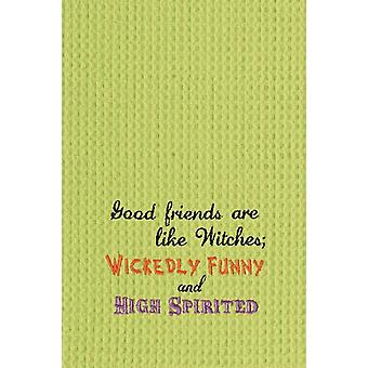 Good Friends Wickedly Funny High Spirited Waffle Weave Kitchen Dish Towel