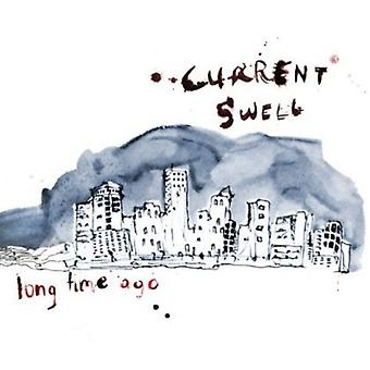 Current Swell - Long Time Ago [CD] USA import