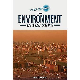 L'environnement dans l'actualité de Yael Calhoun - livre 9780791092538