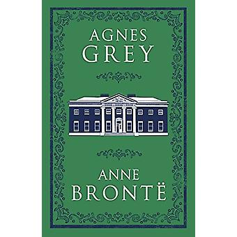Agnes Grey by Anne Bronte - 9781847497147 Book