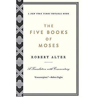 Pięć ksiąg Mojżesza: tłumaczenie z komentarzem