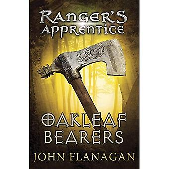 Ranger's Apprentice: Oakleaf Bearers (Rangers Apprentice)