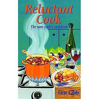 Motvillig Cook: Icke-kockens kokbok