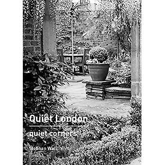 Quiet London: Quiet Corners