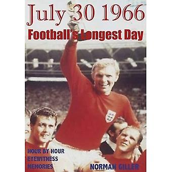 July 30 1966 Football's Longest Day