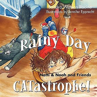 Rainy Day Catastrophe!