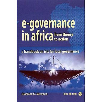 E-Governence em África: da teoria à ação: um manual de TIC para a governação Local