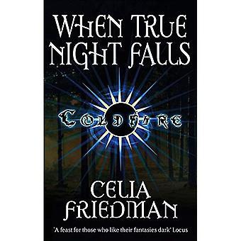När sanna natten faller (Coldfire trilogin)