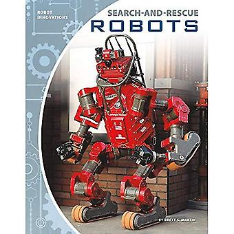 Search-And-Rescue Robots (Robot Innovations)
