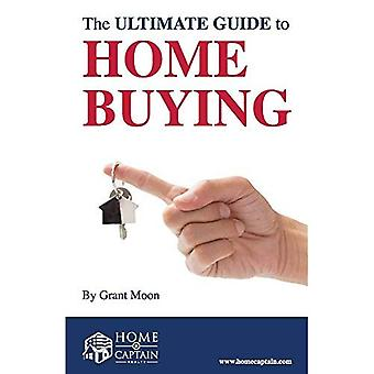 The Ultimate Guide to Home� Buying