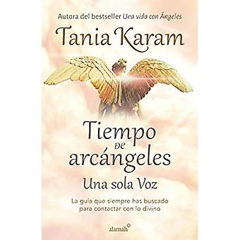 Tiempo de Arc ngeles / The Time of Archangels
