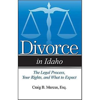 Divorce in Idaho: The Legal Process, Your Rights,� and What to Expect