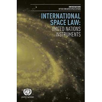 Droit international de l'espace: Instruments organisation des Nations Unies