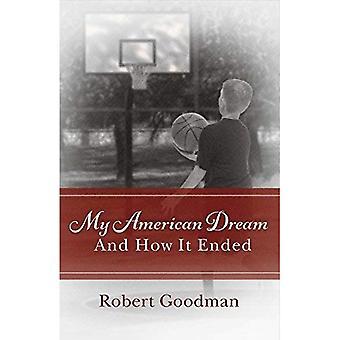 Mein amerikanischer Traum und wie es endete