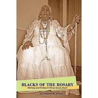 Svarta av Rosenkransen minne och historia i Minas Gerais Brasilien av Kiddy & Elizabeth W.