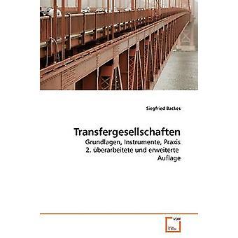 Transfergesellschaften von Backes & Siegfried