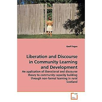 Liberation and Discourse in Community  Learning and Development by Fagan & Geoff