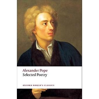 Selected Poetry by Alexander Pope - Pat Rogers - 9780199537600 Book