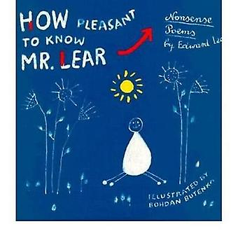 How Pleasant to Know Mr.Lear - Nonsense Poems by Edward Lear - Bohdan