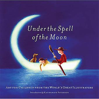 Under the Spell of the Moon - Art for Children from the World's Great