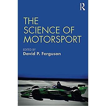The Science of Motorsport by The Science of Motorsport - 978113830179