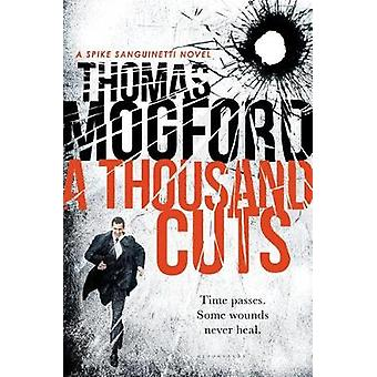 A Thousand Cuts by Thomas Mogford - 9781408868522 Book