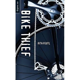 Bike Thief by Rita Feutl - 9781459805699 Book