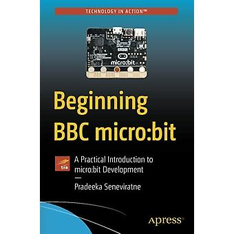 Beginning BBC micro -bit - A Practical Introduction to micro -bit Develo