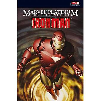 The Definitive Iron Man by Stan Lee - Jack Kirby - Steve Ditko - 9781