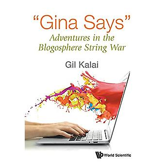 Gina Says - Adventures In The Blogosphere String War by Gil Kalai - 97