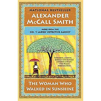 The Woman Who Walked in Sunshine by Alexander McCall Smith - 97808041