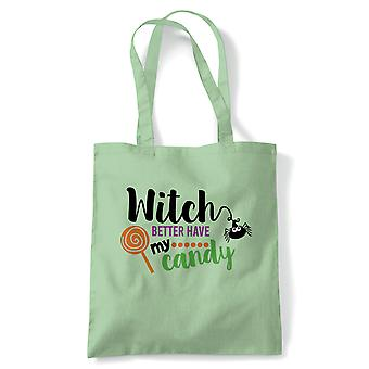 Witch Better Have Candy Tote | Halloween Fancy Dress Costume Trick Or Treat | Reusable Shopping Cotton Canvas Long Handled Natural Shopper Eco-Friendly Fashion