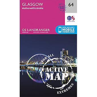 Glasgow - Motherwell & Airdrie (February 2016 ed) by Ordnance Survey