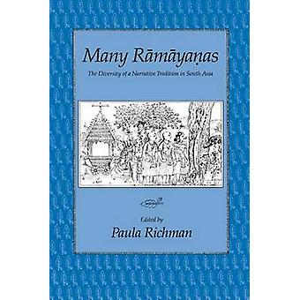 Many Ramayanas - The Diversity of a Narrative Tradition in South Asia