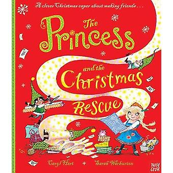 Princess and the Christmas Rescue by Caryl Hart
