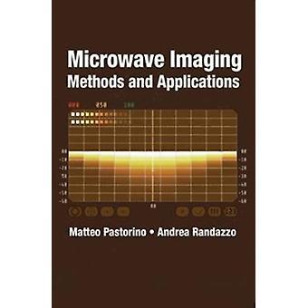 Mikrovågstomografi metoder och tillämpningar av Matteo Pastornio & med Andrea Randazzo