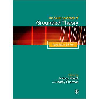 SAGE Handbuch der geerdeten Theorie von A Bryant