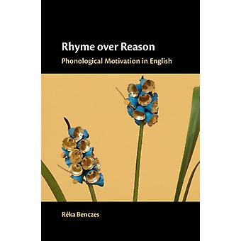 Rhyme over Reason by Rka Benczes