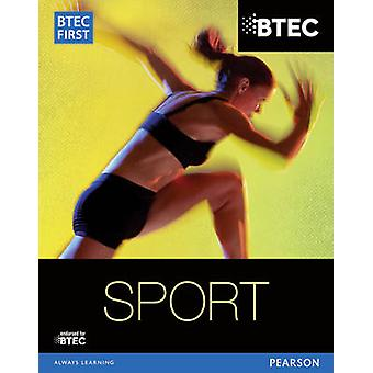 BTEC First in Sport Student Book by Mark Adams