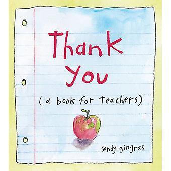 Tack en bok för lärare av Sandy Gingras